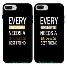 Every Brunette Needs a Blonde Best Friend Couple Rubber Case For iPhone 8 7 6S.