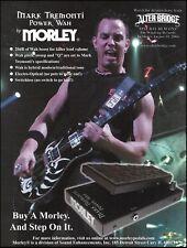 Mark Tremonti (Creed, Alter Bridge) Signature Morley Power Wah Pedal 8 x 11 ad