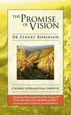 The Promise of Vision by Stuart Robinson (2012, Paperback)