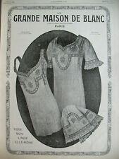 PUBLICITE DE PRESSE LA GRANDE MAISON DE BLANC SOUS-VETEMENTS LINGERIE AD 1914
