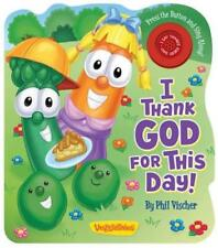 I Thank God for This Day! by Phil Vischer: New