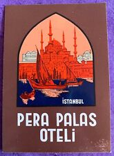 Luggage Label ~ Hotel Pera Palace ~ Istanbul (Turkey)