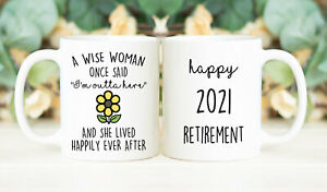 Retirement Gift Mug Retired 2021 A Wise Woman Once Said I'm Outta Here Coffee