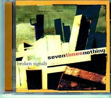 (EI488) Seven Times Nothing, Broken Signals (EP) - 2004 CD