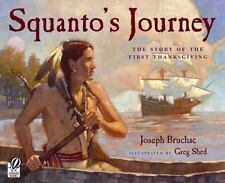Squanto's Journey : The Story of the First Thanksgiving by Joseph Bruchac (2000,
