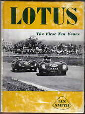 Lotus First Ten Years by Smith Pub. MRP 1958 1st ed. from Mk 1 to 1957 Le Mans