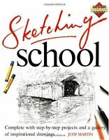 Sketching School (Learn as You Go) by Judy Martin