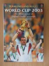 TEAM ENGLAND RUGBY WORLD CUP 2003 - OFFICIAL ACCOUNT OF WORLD CUP TRIUMPH