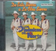 Los Dinamicos Del Norte De Esta Sierra A La Otra Sierra CD New Nuevo Sealed