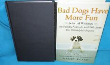 Bad DOGS have More FUN ~ John GROGAN. HbDj   Stories Family Animals Life in MELB