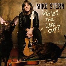Mike Stern - Who Let the Cats Out? [CD]