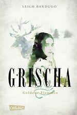 Grischa 01 - Goldene Flammen von Leigh Bardugo (2012, Gebundene Ausgabe)