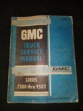 New Listing1969 Gmc Truck Service Manual Series 7500 Thru 9502