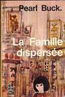 Livre d'occasion de 1968 - La Famille Dispersée - Pearl Buck