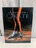 Bezic, Sandra & David Hayes THE PASSION TO SKATE 1st Edition 1st Printing