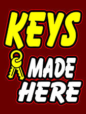 "Keys Made Here Business Retail Display Sign, 18""w x 24""h, Full Color"