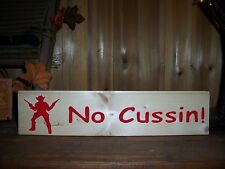 NO CUSSIN WOODEN SIGN MAN CAVE BAR PUB COUNTRY WESTERN FUNNY REDNECK CABIN OLD