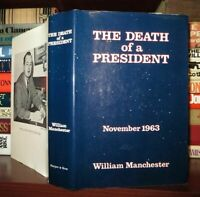 Manchester, William THE DEATH OF A PRESIDENT November 20 - November 25 1963 1st