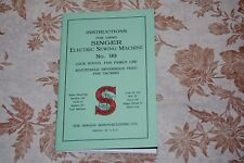 Large Deluxe-Edition Instructions Manual for Singer 99 Sewing Machine