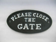 BLACK CAST METAL CLOSE THE GATE PLAQUE SIGN