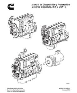 Cummins  ISX QSX QSX15 Service Diagnóstico y Reparación Espanol Repair Manual CD