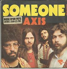AXIS Someone FRENCH SINGLE RIVIERA 1972
