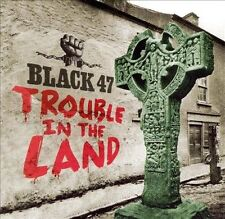 Trouble in the Land by Black 47 (CD, Mar-2000, Audio & Video Labs, Inc.)