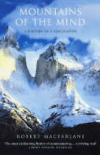 Mountains of the Mind: A History of a Fascination, By Robert Macfarlane,in Used