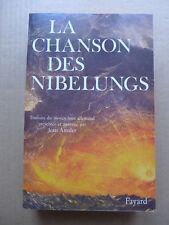 Anonyme - La chanson des Nibelungs.Traduite, présentée, annotée par Jean Amsler