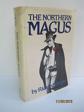 The Northern Magus: Pierre Trudeau and Canadians by Richard & Sandra Gwyn