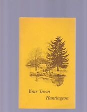 YOUR TOWN HUNTINGTON 1976 (GUIDE TO LOCAL GOVERNMENT/ILLUSTRATED/SC)