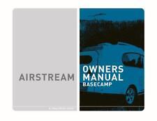 Airstream 2007 Base Camp Travel Trailer Manual Copy User Guide