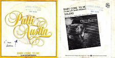 DISCO 45 GIRI    PATTI AUSTIN - BABY, COME TO ME // SOLERO