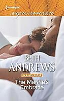 The Marine's Embrace In Shady Grove Beth Andrews