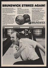 1981 BRUNSWICK Mark X & LT-48 Bowling Balls - Brunswick Strikes Again VINTAGE AD