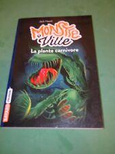 Monstreville - La plante carnivore - Jack Heath
