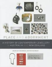 A HISTORY OF CONTEMPORARY JEWELLERY IN AUSTRALIA & NEW ZEALAND - SKINNER, DAMIAN