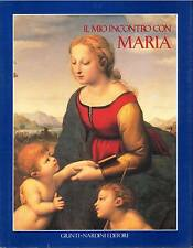IL MIO INCONTRO CON MARIA - MORELLI-GALEAZZI