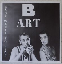 "B-ART Baby wants to ride RARE 7"" 1988 electro pop / house BELGIUM"