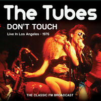 The Tubes : Don't Touch: Live in Los Angeles - 1976 CD (2014) ***NEW***