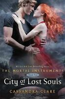 City of Lost Souls (The Mortal Instruments, Book 5),Cassandra Clare