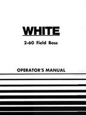 White Oliver 2-60 Field Boss Tractor Operators Manual
