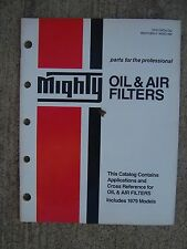 1979 Mighty Oil & Air Filter Parts Catalog Car Truck MORE MIGHTY IN OUR STORE  U