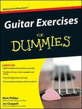 Guitar Exercises for Dummies by Jon Chappell and Mark Phillips (2008, Paperback)