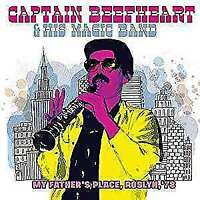Captain Beefheart & His Magic Band - My Father's Place, Roslyn, '78 NEW 2 x CD