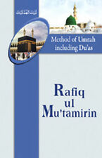 A Umrah Guide Book Rafiq ul Mutamairin - ENGLISH Method Of Umrah with PRAYERS