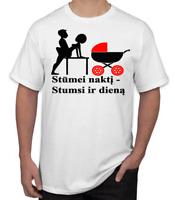 """LT T-shirt lietuva lithuania  """"Stūmei naktį, stumsi dieną"""" Vilnius Kaunas"""