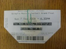 07/09/2008 Ticket: Masters Football Grand Final - Manchester City v Wolverhampto