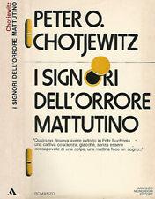 I signori dell'orrore mattutino. . Peter O. Chotjewitz. 1979. IED.