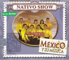 Nativo Show Mexico y su Musica Box set 3CD New Nuevo sealed